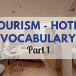 Tiếng Anh Chuyên Ngành: từ vựng chuyên ngành Du lịch khách sạn