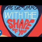 Shape Of You – Ed Sheeran (Official Lyric Video)